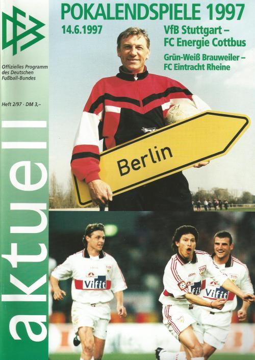 aktuell - VfB Stuttgart vs FC Energie Cottbus - DFB Pokal Endspiel 1997 1