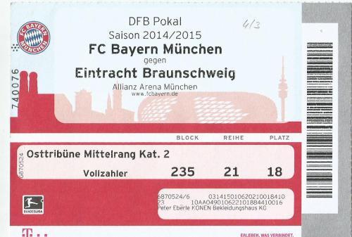 FCB v Eintracht Braunschweig - DFB Pokal 2014-15 ticket