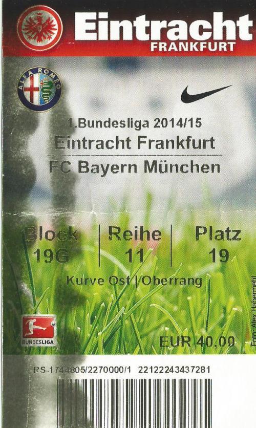 Eintracht Frankfurt v FCB - 2014-15 ticket